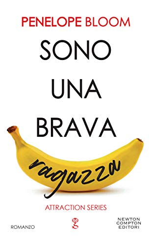 Sono una brava ragazza (Attraction Series Vol. 1) (Italian Edition)