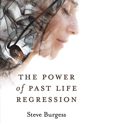 The Power of Past Life Regression audiobook cover art