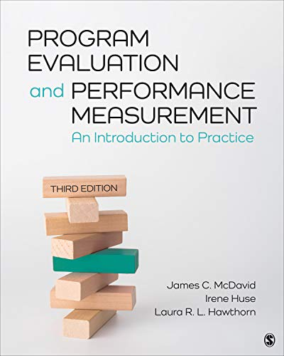 Compare Textbook Prices for Program Evaluation and Performance Measurement: An Introduction to Practice 3 Edition ISBN 9781506337067 by McDavid, James C.,Huse, Irene,Ingleson, Laura R. L.