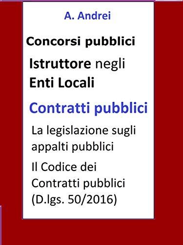Contratti pubblici - Concorso Istruttore Enti Locali: Aggiornato alla  L. n. 55 del 14 giugno 2019 (conversione D.L. Sblocca-cantieri n. 32/2019))