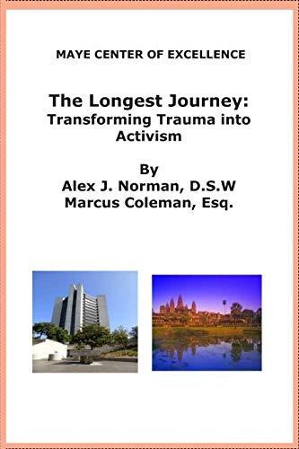 The Longest Journey: Transforming Trauma into Activism