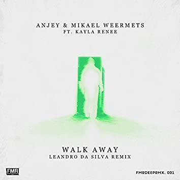 Walk Away (Leandro Da Silva Remix)