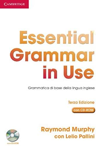 [Essential Grammar in Use Book without Answers with CD-ROM Italian Edition: Grammatica di Base della Lingua Inglese] [By: Murphy, Raymond] [March, 2005]