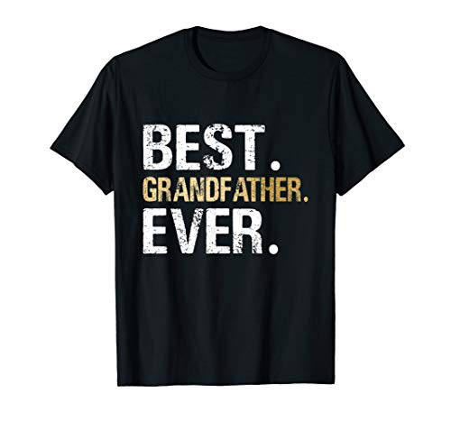 Mens Gift from Granddaughter Grandson Best Grandfather T-Shirt