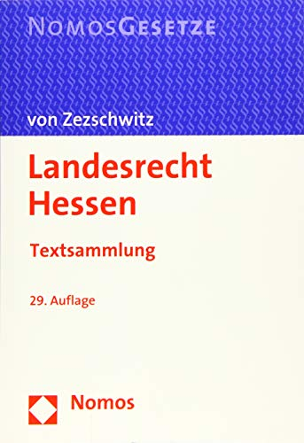 Landesrecht Hessen: Textsammlung - Rechtsstand: 1. Juni 2019