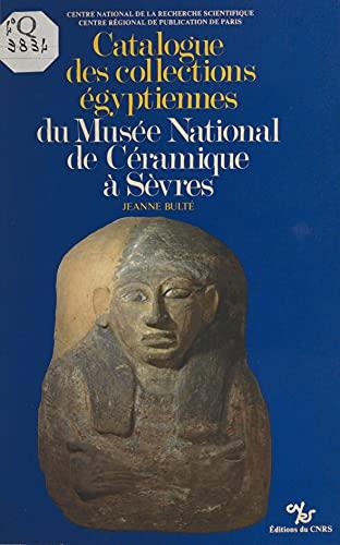 Catalogue des collections égyptiennes du Musée national de céramique à Sèvres