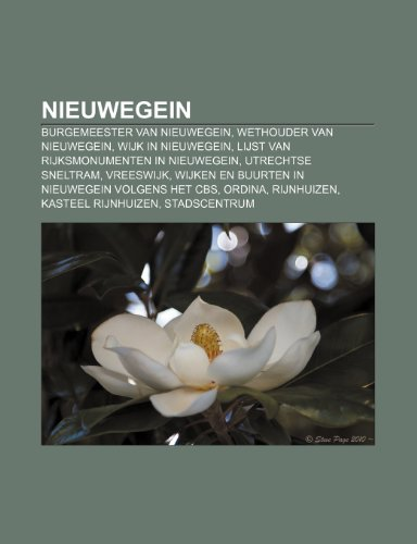 Nieuwegein: Burgemeester Van Nieuwegein,