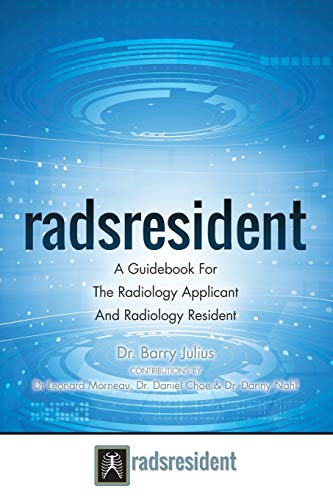 Radsresident: A Guidebook for the Radiology Applicant and Radiology Resident