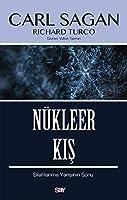 Nükleer Kis; Silahlanma Yarisinin Sonu