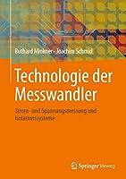 Technologie der Messwandler: Strom- und Spannungsmessung und Isolationssysteme