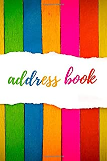 ADDRESS BOOK: KEEP TRACK OF YOUR CONTACTS | ADDRESSES, PHONE NUMBERS, EMAILS, WEBSITES, BIRTHDAYS | ALPHABETICAL ORGANIZER...