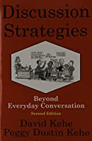 Discussion Strategies: Beyond Everyday Conversation