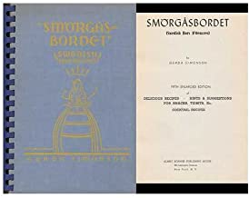 Smorgasbordet (Swedish Hors D'oeuvres) : Fifth Enlarged Edition of Delicious Recipes--Hints & Suggestions for Snacks, Tidbits, Etc. / by Gerda Simonson