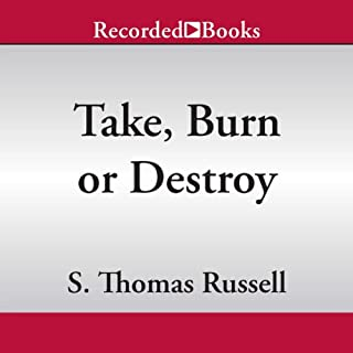 Take, Burn, or Destroy audiobook cover art