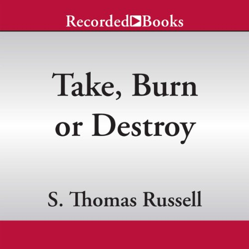Take, Burn, or Destroy cover art