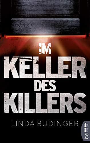 Im Keller des Killers: Thriller