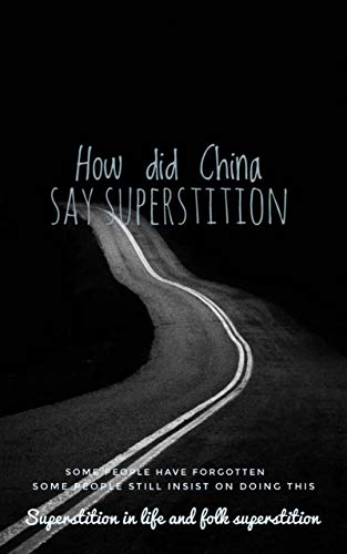 How did China say superstition (English Edition)