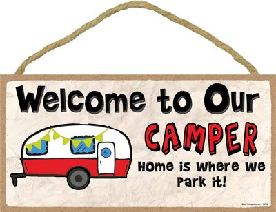 SJT ENTERPRISES, INC. Welcome to Our Camper - Home is Where we Park it - red/White 2 Wheeler Camper Camper/Camping/RV 5