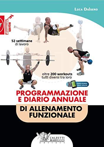 Programmazione e diario annuale di allenamento funzionale. Con eserciziario video online.: 1