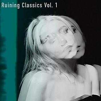 Ruining Classics, Vol. 1