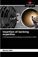 Insertion of banking expertise