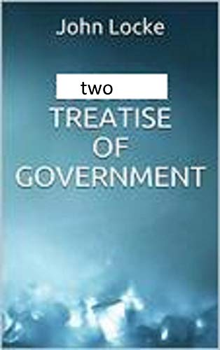 Two Treatises of Government illustrated (English Edition)