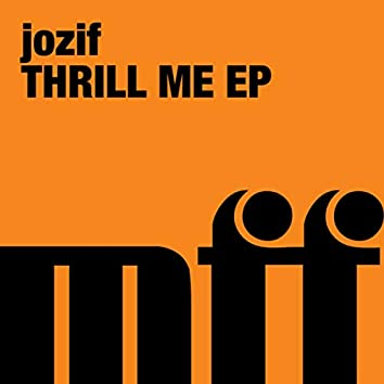 Thrill Me EP