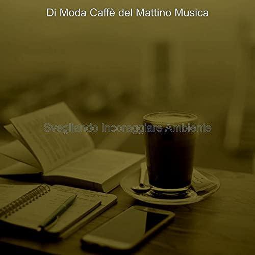 Di Moda Caffè del Mattino Musica