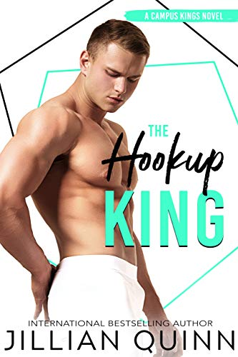 The Hookup King (Campus Kings Book 3) (English Edition)