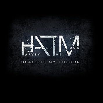 Black Is My Colour