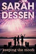Sarah Dessen: Keeping the Moon (Paperback); 2004 Edition