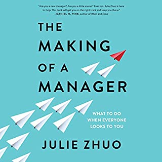 The Making of a Manager     What to Do When Everyone Looks to You              By:                                                                                                                                 Julie Zhuo                               Narrated by:                                                                                                                                 Karissa Vacker,                                                                                        Julie Zhuo                      Length: 7 hrs and 32 mins     61 ratings     Overall 4.4