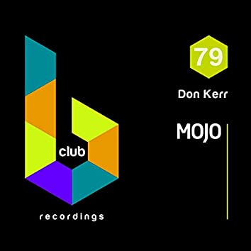 Mojo (Funky Mix)