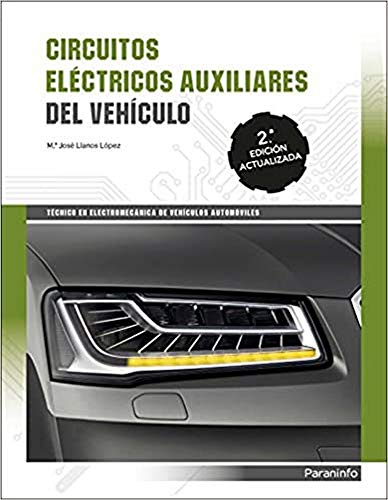 Circuitos eléctricos auxiliares del vehiculo 2ª edición