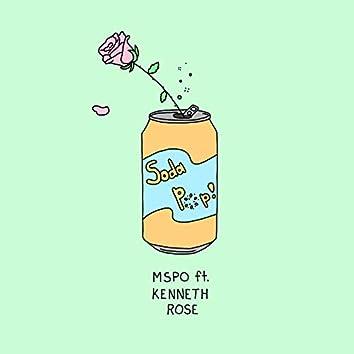 Soda Pop (feat. Kenneth Rose)