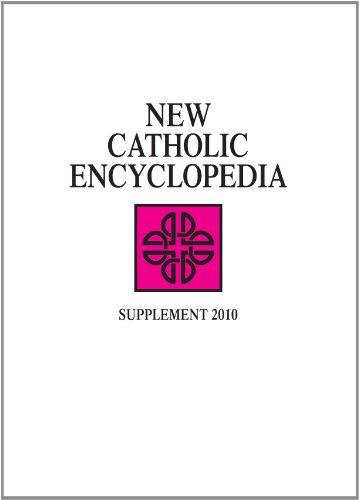 New Catholic Encyclopedia: Supplement 2010, 2 Volume set