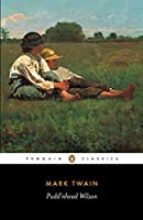 Pudd'nhead Wilson: and Those Extraordinary Twins (The Penguin English Library)