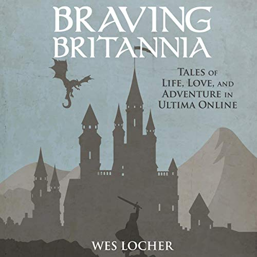 Braving Britannia Audiobook By Wes Locher cover art