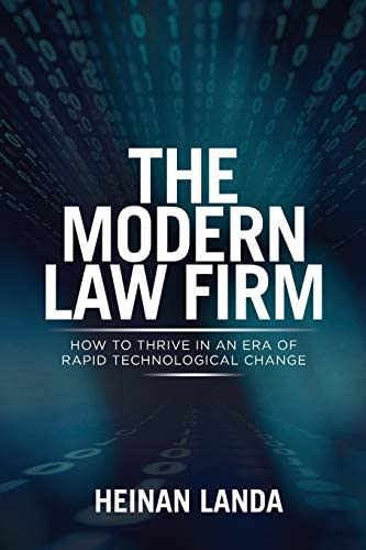 The Modern Law Firm How to Thrive in an Era of Rapid Technological Change product image