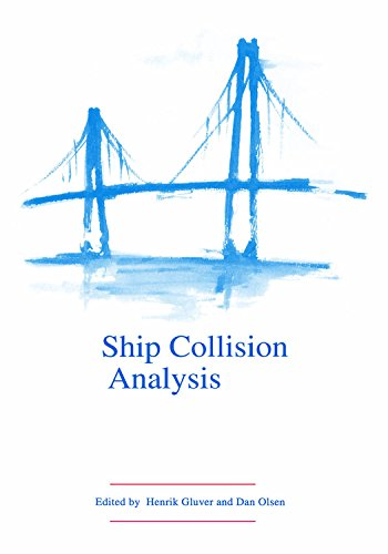 Ship Collision Analysis: Proceedings of the international symposium on advances in ship collision an