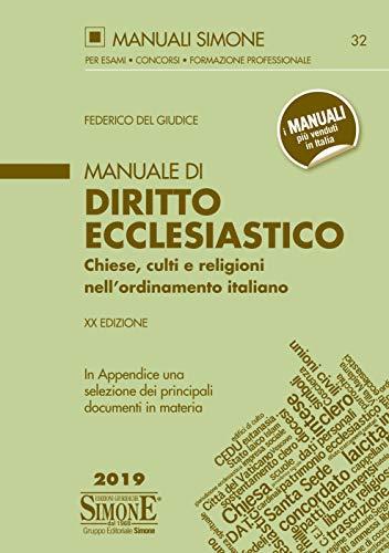 Manuale di Diritto Ecclesiastico: Chiese, culti e religioni nell'ordinamento italiano - In Appendice una selezione dei principali documenti in materia