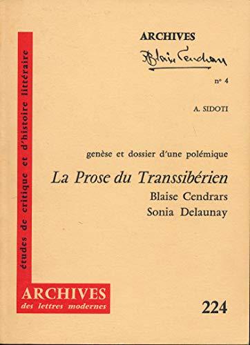 Genèse et dossier d'une polémique. : La Prose du Transsibérien et de la Petite Jehane de France, Blaise Cendrars-Sonia Delaunay, novembre-décembre 1912-juin 1914