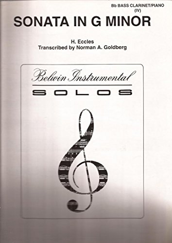 H. Eccles Sonata in G Minor for Bb Bass Clarinet and Piano