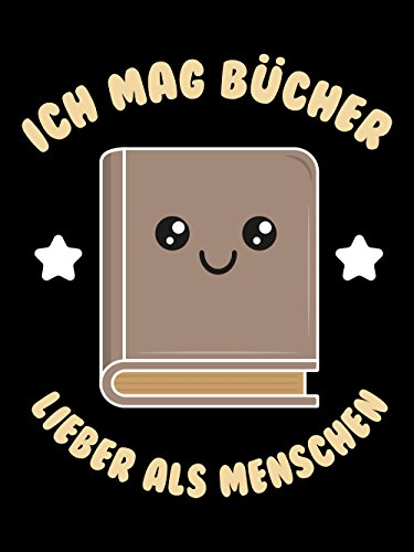 Ich mag Bücher lieber als Menschen – T-Shirt - 3