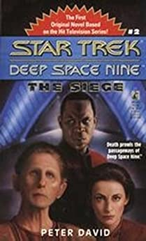 The Star Trek: Deep Space Nine: The Siege by [Peter David]