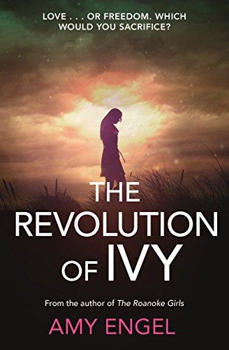 La revolución de Ivy de Amy Engel
