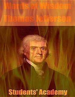 Words of Wisdom: Thomas Jefferson