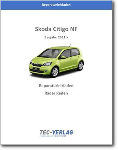 Skoda Citigo, NF (11>) Räder Reifen Reparaturanleitung (gedrucktes Buch)