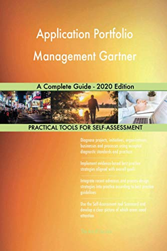 Application Portfolio Management Gartner A Complete Guide - 2020 Edition