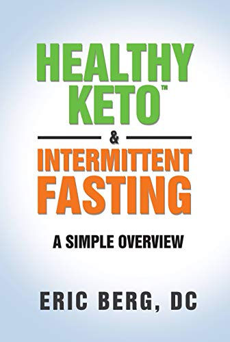 Healthy Keto & Intermittent Fasting (English Edition)